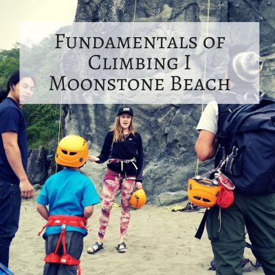 Fundamentals of Climbing I – Moonstone Beach