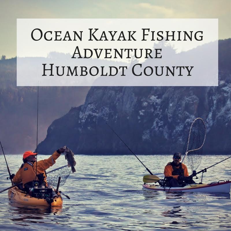 Adventure: Ocean Kayak Fishing – Humboldt (4 Hours)