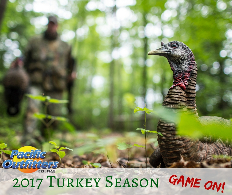 2017 Turkey Season Opener - Pacific Outfitters