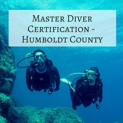 4 – Master Diver Certification – Humboldt County