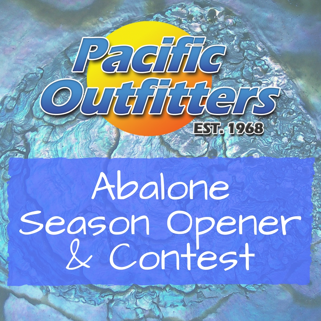 Abalone Opener & Contest - Pacific Outfitters