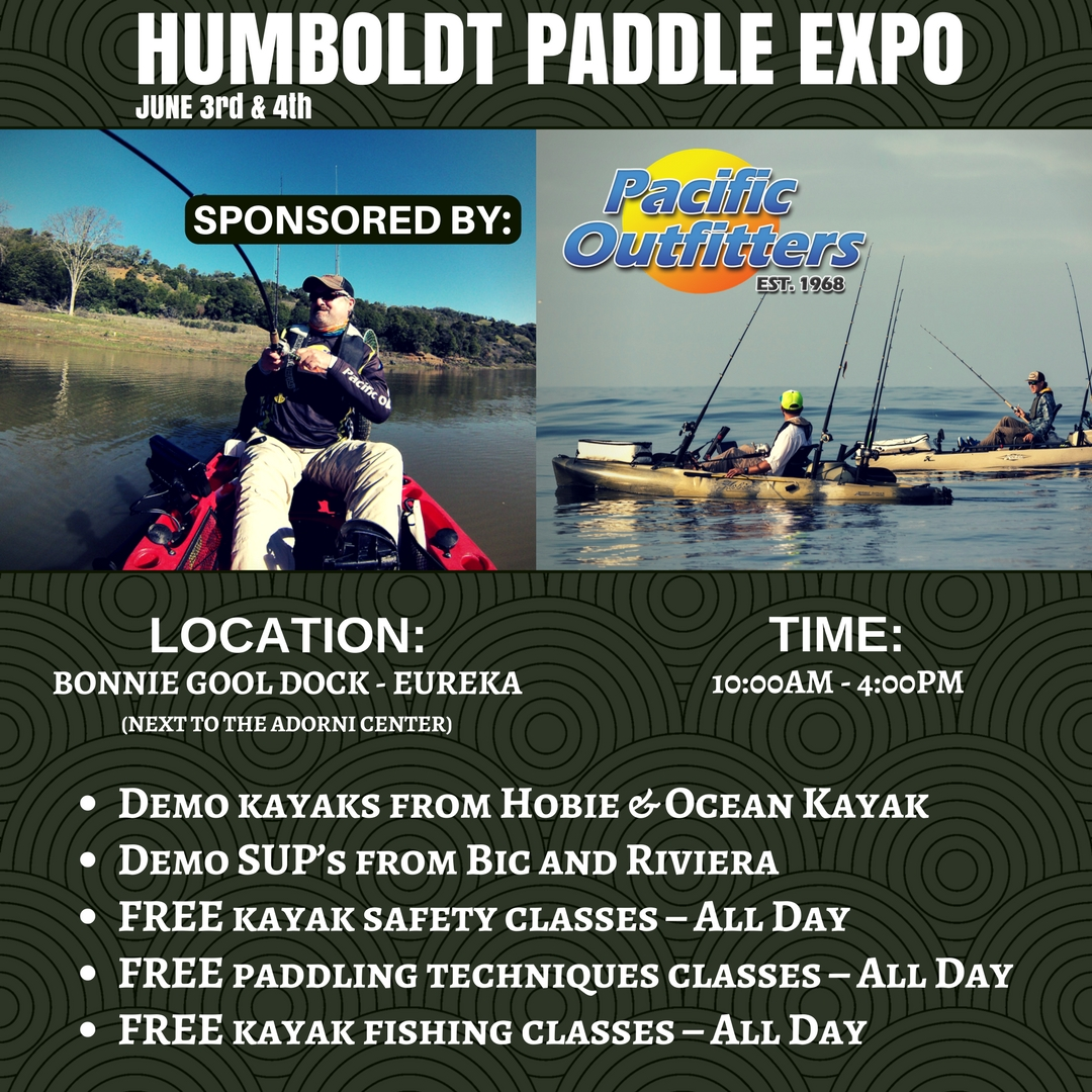 2017 Humboldt Paddle Expo - Pacific Outfitters