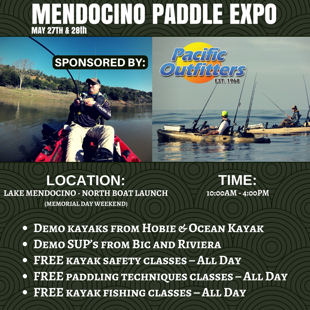 2017 Mendocino Paddle Expo - Pacific Outfitters