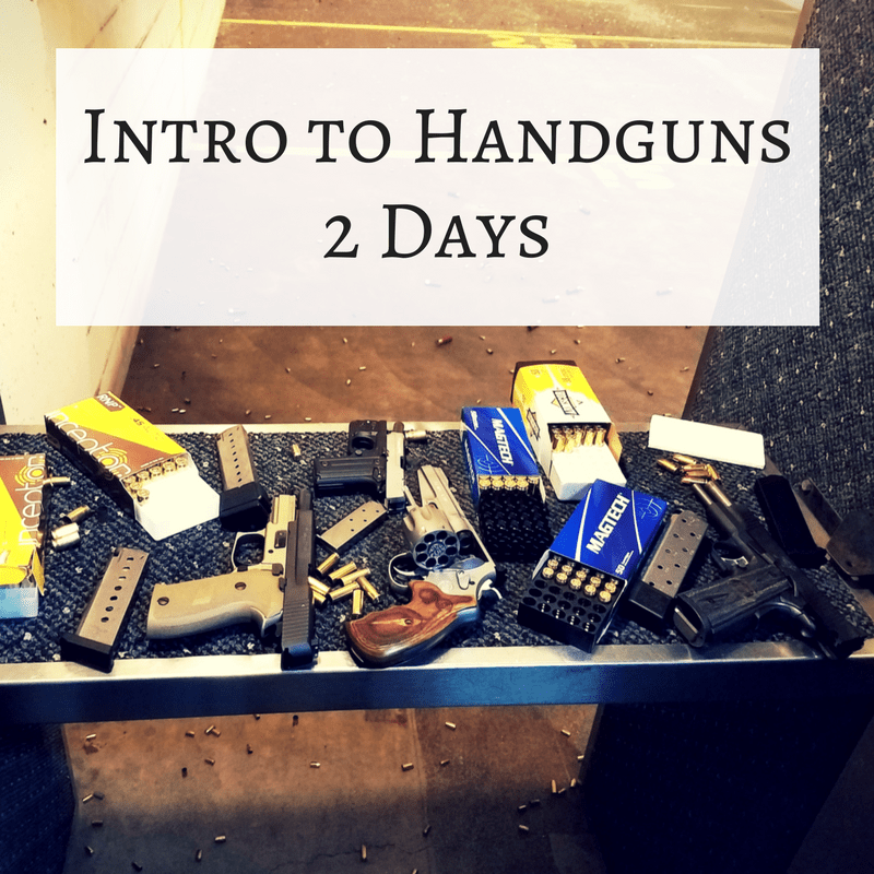 Intro to Handguns – 2 Days