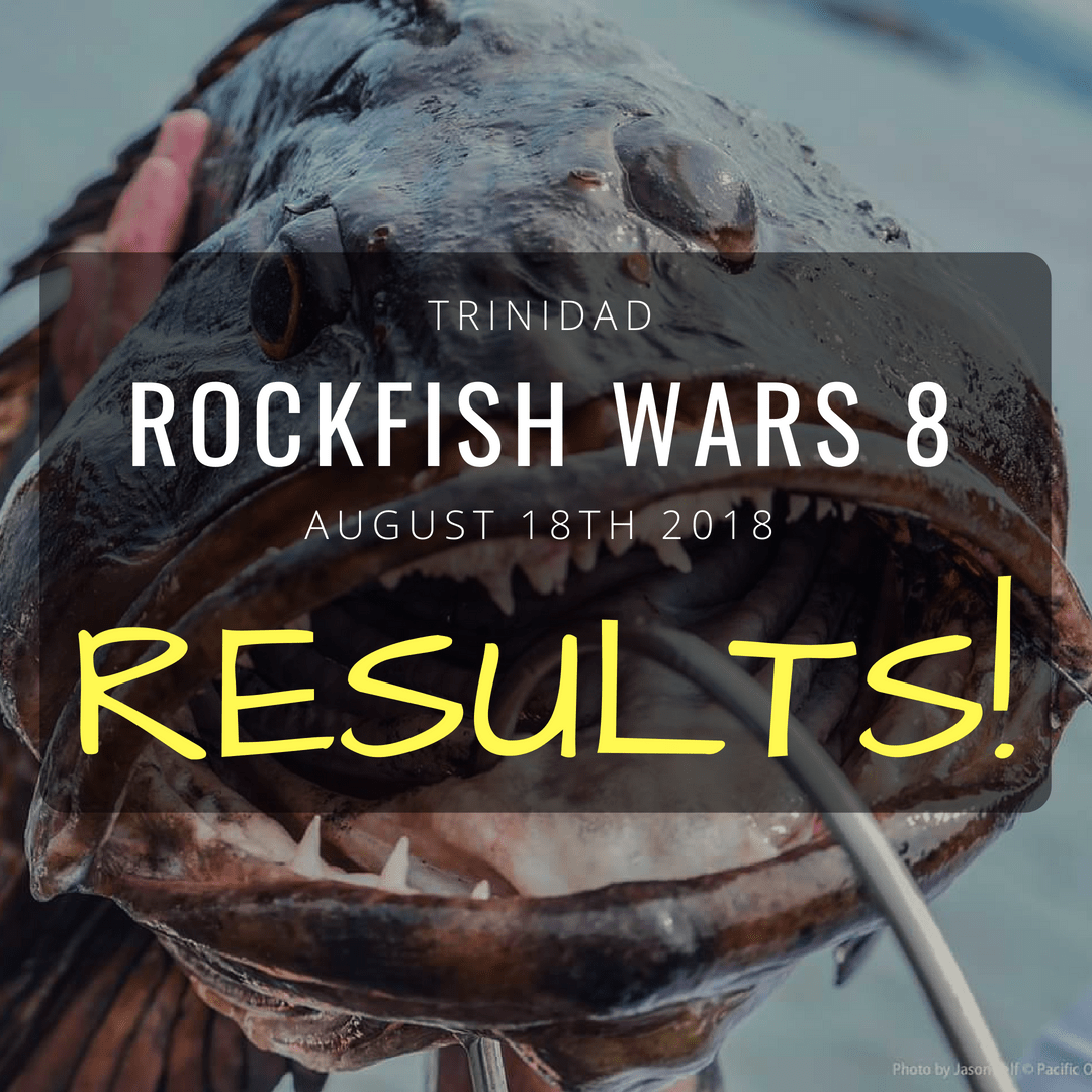 Trinidad Rockfish Wars 8 Results - Pacific Outfitters